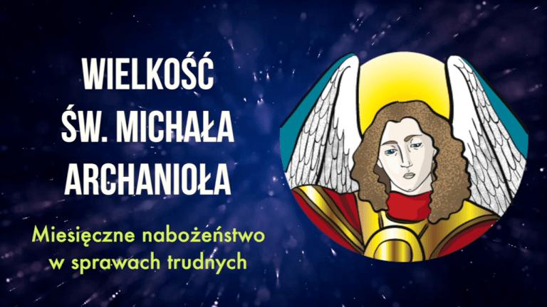 Zaproszenie do Wielkiej Nowenny ze św. Michałem Archaniołem